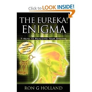 The Eureka! Enigma is the definitive manual for your neck-top computer    Create million dollar ideas and turn them into cash    Solve problems rapidly and unlock your full potential    Tap into 90 percent of the mind that most people fail to use. $13.46