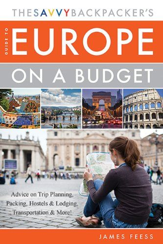 The Savvy Backpacker's Guide to Europe on a Budget: Advice on Trip Planning, Packing, Hostels & Lodging, Transportation & More! by James Feess http://www.amazon.com/dp/1629147389/ref=cm_sw_r_pi_dp_UlvUub1M2D73P