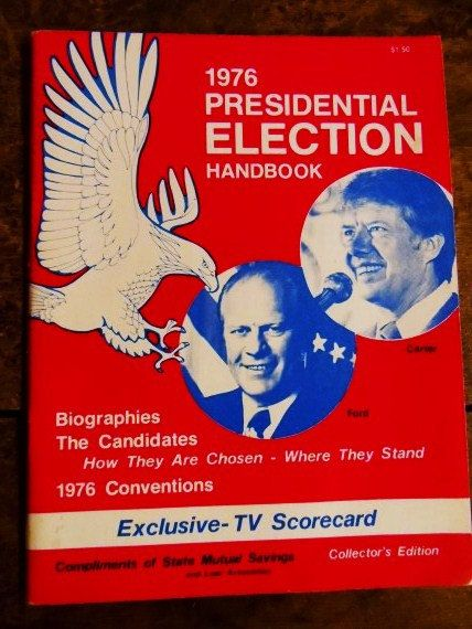 1976 Presidential ELECTION Handbook- Jimmy Carter vs. Gerald Ford- Hard to Find Collectible