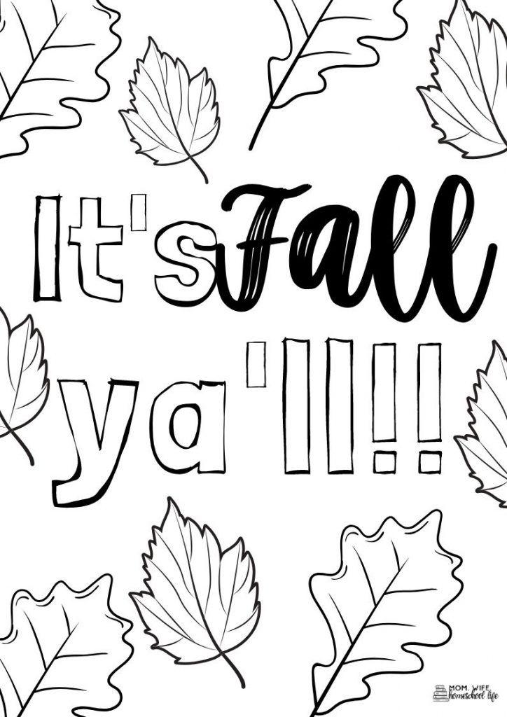 Free Fall Coloring Sheets Mom Wife Homeschool Life Fall Coloring Sheets Fall Coloring Pages Free Printable Coloring Sheets