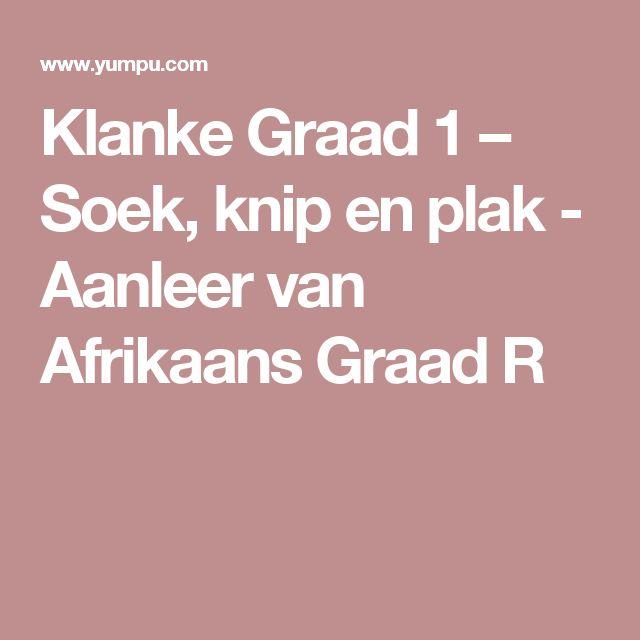 Klanke Graad 1 – Soek, knip en plak - Aanleer van Afrikaans Graad R