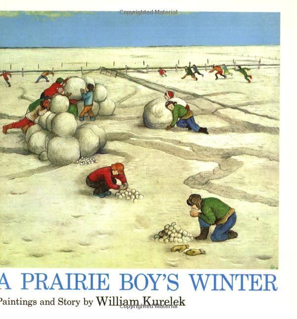 A Prairie Boy's Winter.  Paintings and Story by William Kurelek