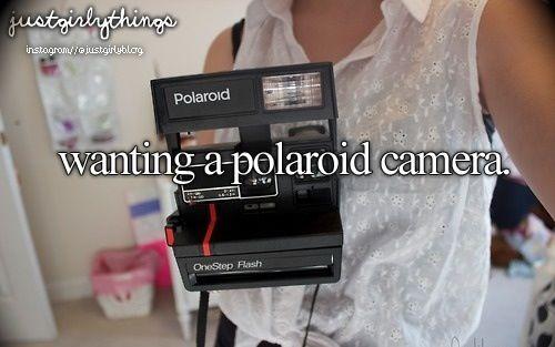 Just Girly Things: Wanting A Polaroid Camera                              …