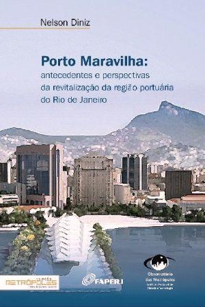 Porto Maravilha: o imaginário da revitalização