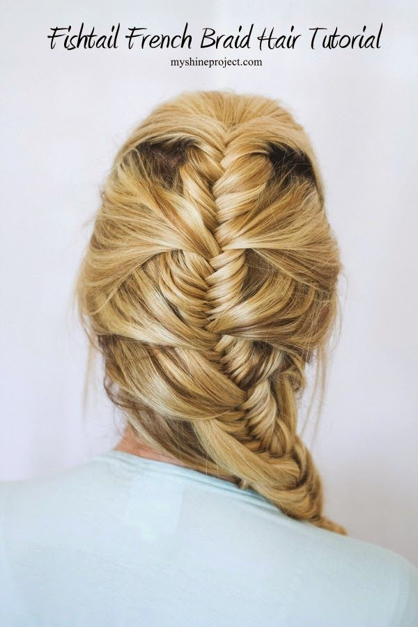 The Shine Project: Fishtail French Braid
