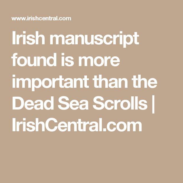 Irish manuscript found is more important than the Dead Sea Scrolls  | IrishCentral.com