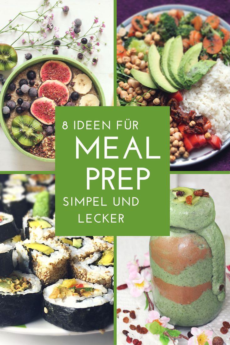 Preparação de refeições – 8 idéias saudáveis para preparar e levar embora   – Fitness-Food & Recipes (gesund & vegan)