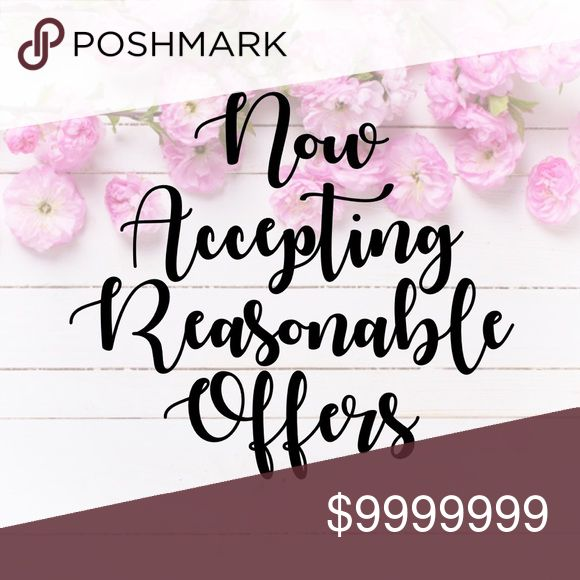 Now Accepting Reasonable Offers What does reasonable mean?  Poshmark is not a garage sale, and items are priced to reflect the quality, condition of item, and the value as perceived by the seller. Most sellers, myself included, do not accept or counter offers that are more than 30% off of the current price. If you make an offer that is less than 30% off of the current price, I will counter if it is too low, but will try to find a deal that works for both parties!  I do not discuss prices in…