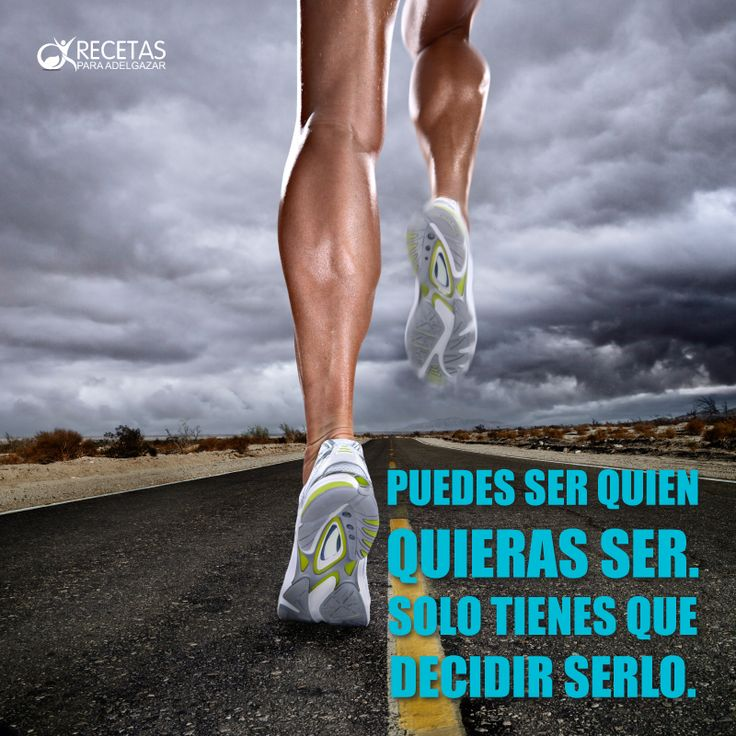 Decídelo, y que nadie te haga cambiar de opinión! #Fitness