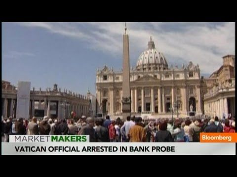 """VATICAN BANKSTERS EXPOSED; OFFICIALS ARRESTED -- (Bloomberg) — Bloomberg's Scarlet Fu and Sara Eisen reports that senior Vatican prelate, an agent of the Italian secret service and a financial broker were arrested today as part of a corruption investigation in a wider probe of Vatican bank transactions. They speak on Bloomberg Television's """"Market Makers."""" [06/28/13]"""