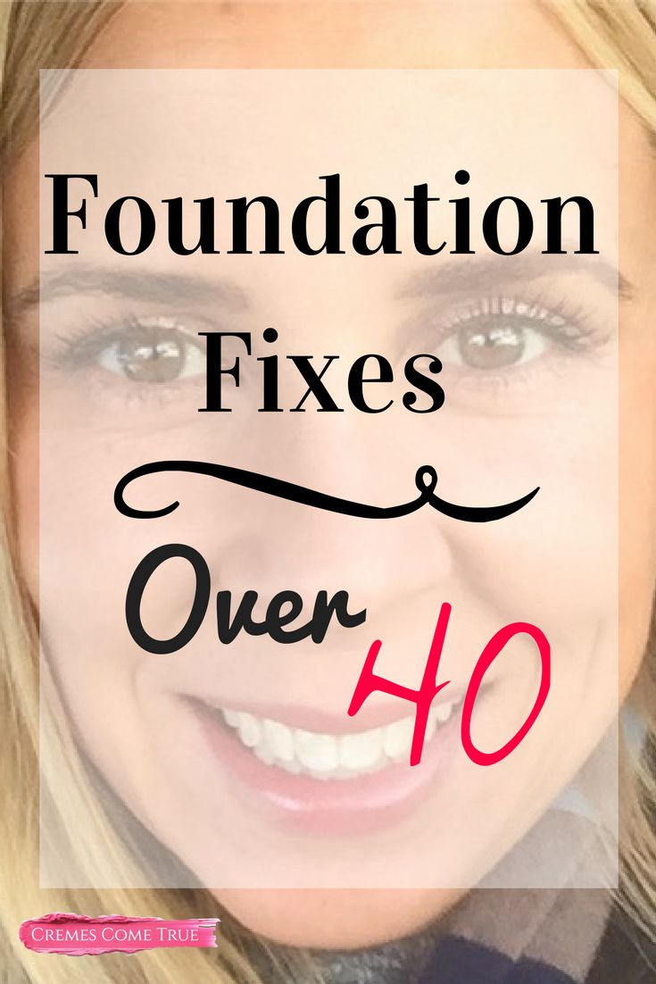 Easy tips and tricks to tweak your foundation.  Over-40 skin can be so moody.  Ways to deal with the changes with skincare & makeup.