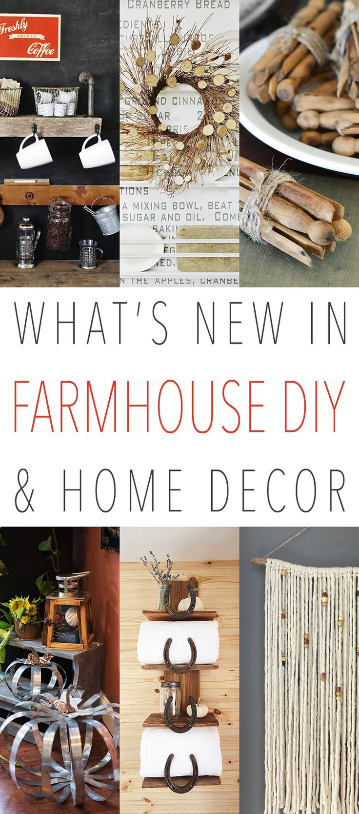 What S New In Farmhouse Diy And Home Decor Joanna Gaines Farmhouse Blogs And Farmhouse Style