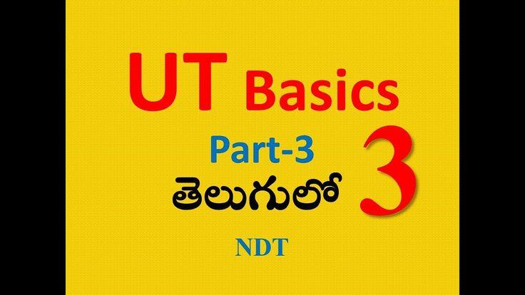 UT Basics Part-3 Telugu|| Ultrasonic Testing Basics||Challkpen NDT