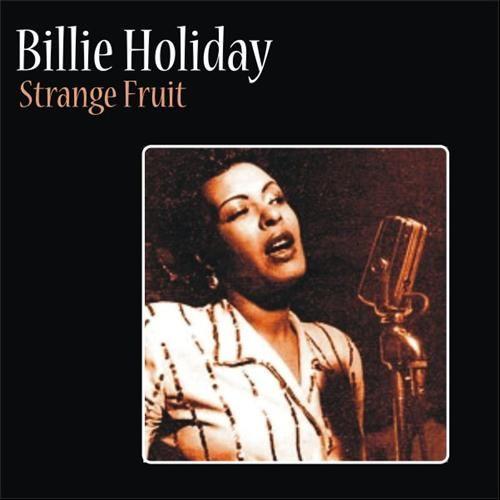 strange fruit billie holiday rare fruits