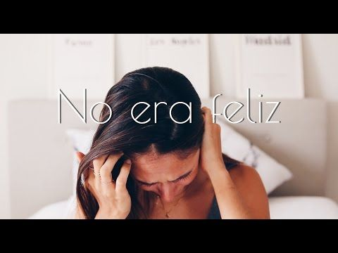 """NO """"soy"""" FELIZ - YouTube"""