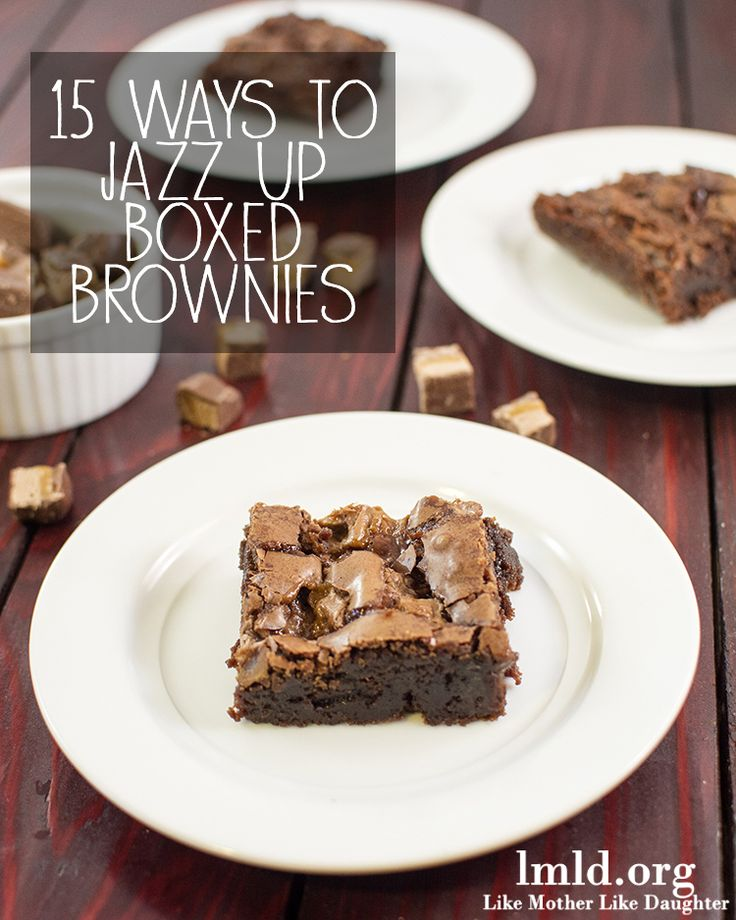 15 ways to bring boxed brownies to the next level- perfect for a quick and easy dessert that tastes gourmet