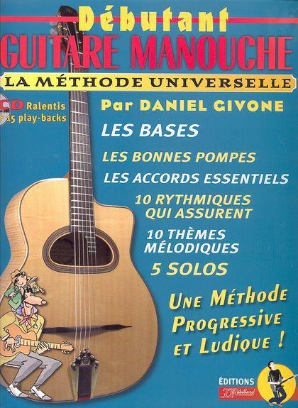Daniel GIVONE Débutant guitare manouche + CD (La méthode universelle)