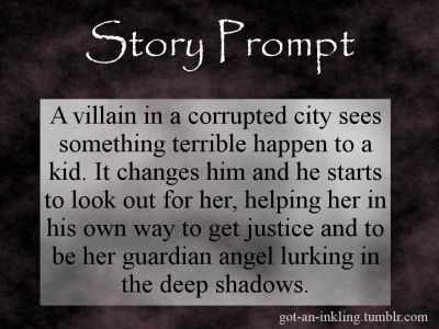 Prompt -- a villain in a corrupted city sees something terrible happen to a kid. it changes him and he starts to look out for her, helping her in his own way to get justice and to be her guardian angel lurking in the deep shadows