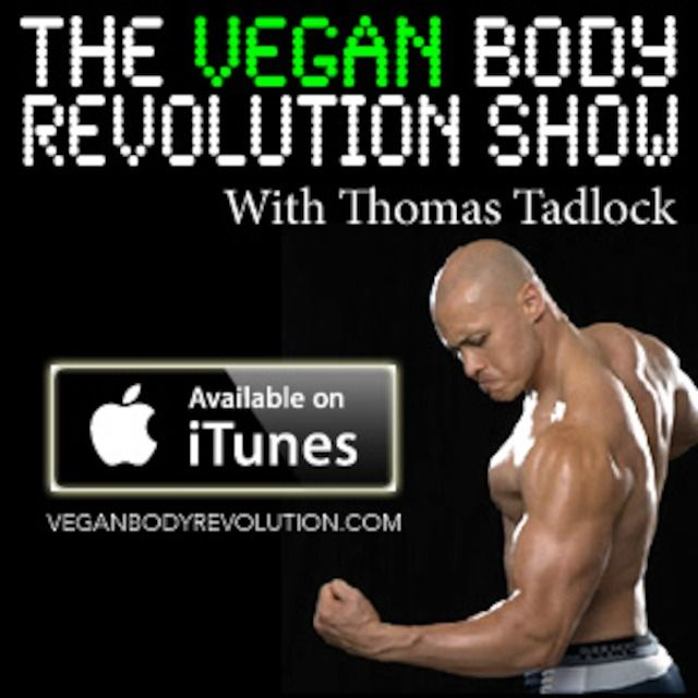 The Vegan Body Revolution Show
