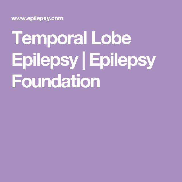 Temporal Lobe Epilepsy   Epilepsy Foundation