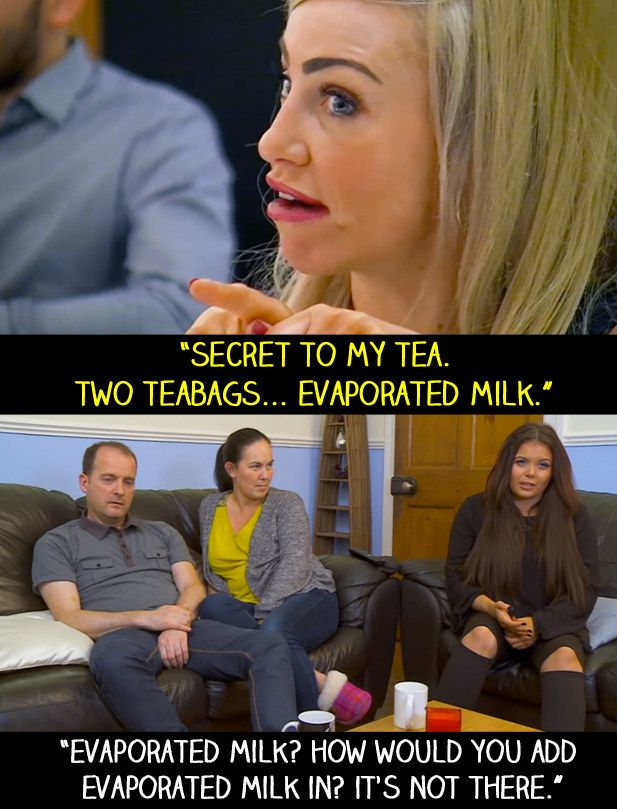 "When someone on First Dates said that they use evaporated milk while making a cup of tea. | 15 Times Scarlett From ""Gogglebox"" Said What We Were All Thinking"