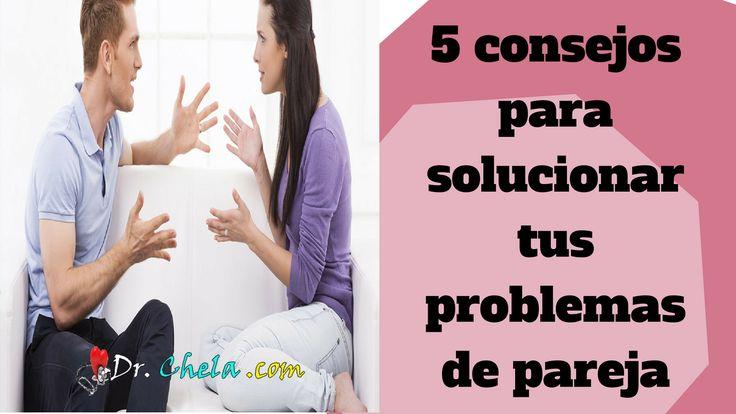 Problemas de pareja | consejos para mejorar tu relación conyugal - Los Mejores consejos en salud,emprendimiento, negocio por inernet y autoayuda