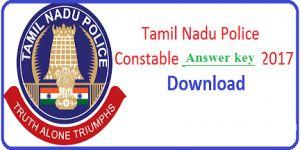 Tamil Nadu Police Constable Answer Key 2017, Tamil Nadu Constable Paper Solution, TN Police Constable Exam 2017, TN Police Constable Paper Solution 2017,