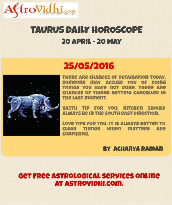 Check your Taurus Daily Horoscope (25/05/2016).Read your daily horoscope online Hindi/English at AstroVidhi.com.  #taurus #daily_horoscope