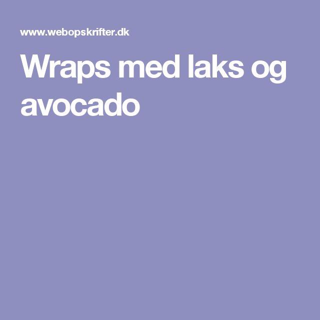 Wraps med laks og avocado