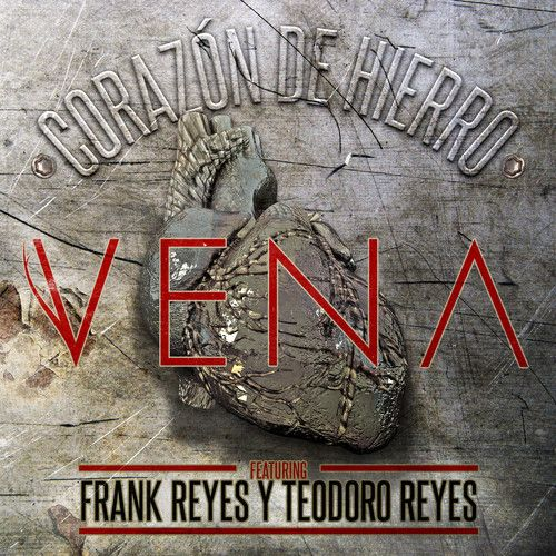 CORAZÓN DE HIERRO  featuring Frank Reyes y Teodoro Reyes by itsVENA on SoundCloud
