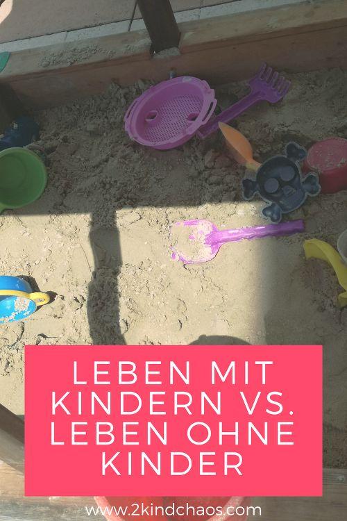Das Leben mit vs das Leben ohne Kinder - 2KindChaos Eltern Blogazin  #lebenmitkindern #mamasein #mamablog