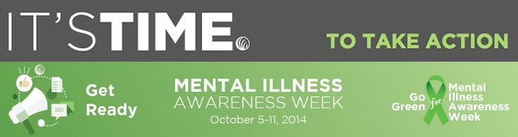 Mental Illness Awareness Week, Oct. 5-11, 2014