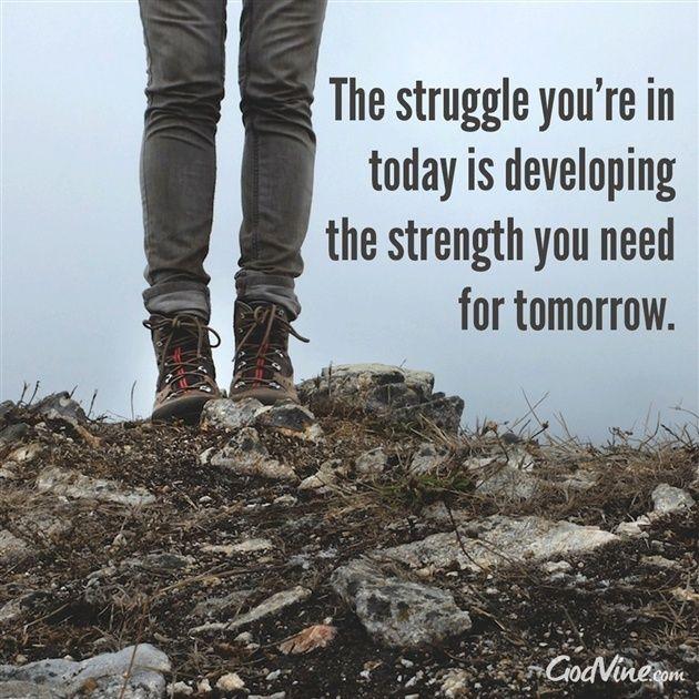 When Struggle Develops Strength - Inspirations