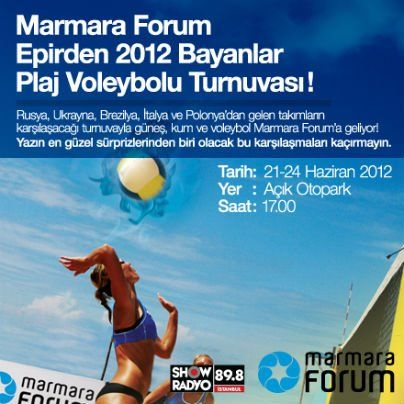 Marmara Forum Epirden 2012 Bayanlar Plaj Voleybolu Turnuvası