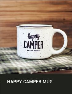 Coffee Mug   Tea Cup   Happy Camper   Camp Brand Goods   A Little Cup Of Comfort