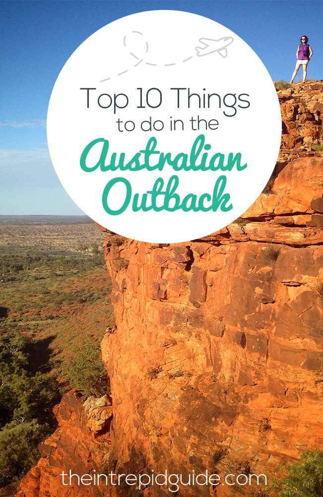 Top 10 Stunning Places to Visit in the Australian Outback