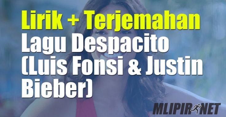 Lirik Dan Terjemahan Lagu Despacito