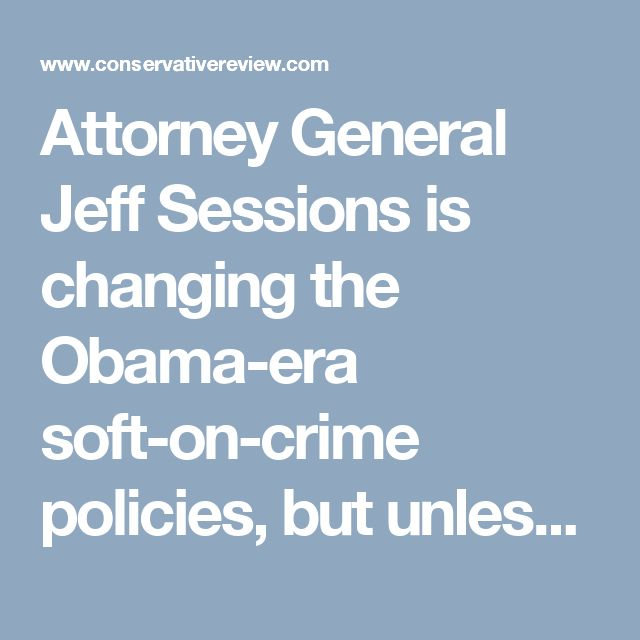 Attorney General Jeff Sessions is changing the Obama-era soft-on-crime policies, but unless something is done about the out-of-control courts, we will suffer from judicially mandated jailbreak in the coming years.  Late last week, a Virginia district judge threw out the sentencing of Lee Malvo, the infamous D.C. sniper, who, along with his partner John Allen Muhammad, murdered 10 people in the D.C. area in 2003. Years after Malvo was sentenced to life in prison without parole for the murders…
