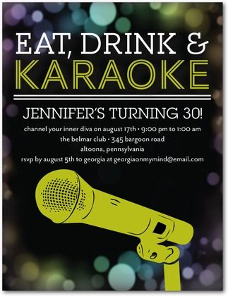 Eat, Drink, and Karaoke! Who doesn't love to sing? Perfect theme for an upcoming party.