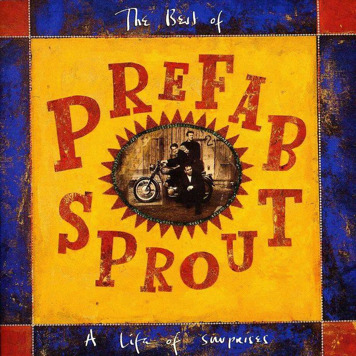 Prefab Sprout - A Life of Surprises