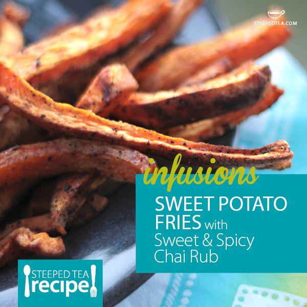 ... recipes.steepedtea.com/sweet-potato-fries-with-sweet-spicy-chai-rub