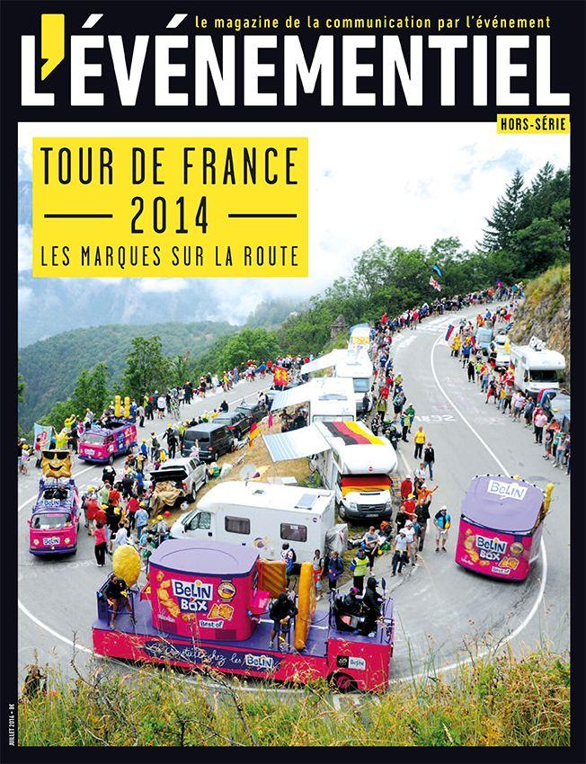 HORS-SÉRIE Tour de France 2014 Les marques sur la route http://www.evenementiel.fr/publication