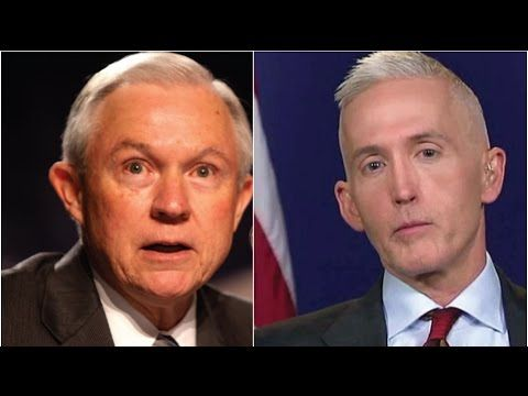 What Trey Gowdy Said On Live Fox News TV About Jeff Sessions Reveals the truth about Russian collusion.  YouTube