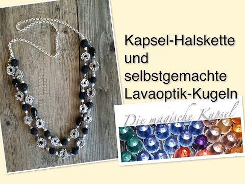 Halskette mit Lavaoptik-Kugeln und Kaffeekapseln - die magische (Kaffee-) Kapsel - YouTube