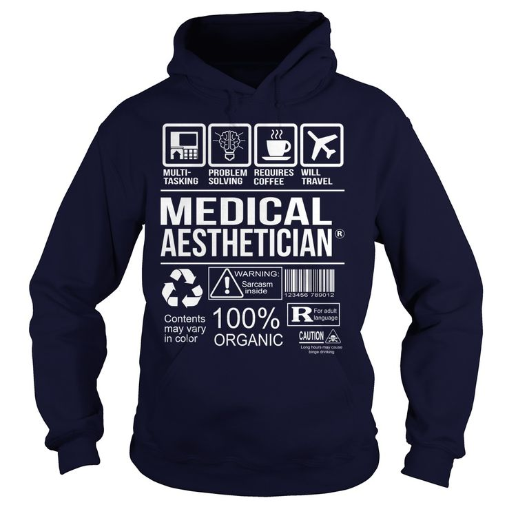 Awesome Tee For ᑎ‰ Medical Aesthetician***How to  ? 1. Select color 2. Click the ADD TO CART button 3. Select your Preferred Size Quantity and Color 4. CHECKOUT! If you want more awesome tees, you can use the SEARCH BOX and find your favorite !!Site,Tags