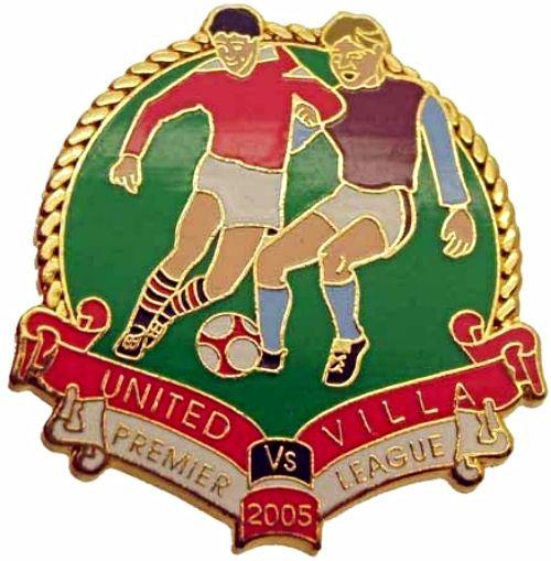 United v Villa Premier Match Metal Badge 2004-2005