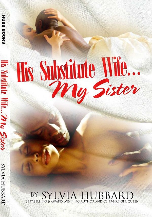 Really great spotlight feature by @Atthaliah His Substitute Wife... My Sisterby @Sylvia Hubbard