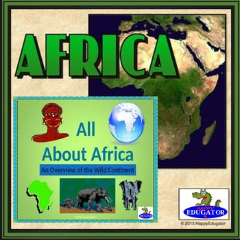 Africa - All About Africa PowerPoint by HappyEdugator | Teachers Pay Teachers