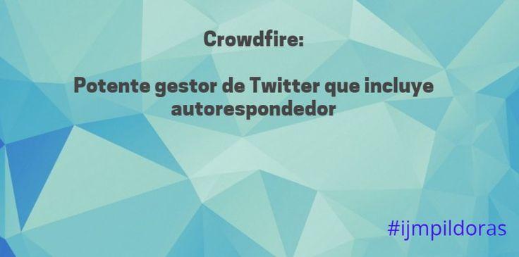 Con @Crowdfire llevarás una facil gestión de tu perfil de Twitter ... #ijmpildoras