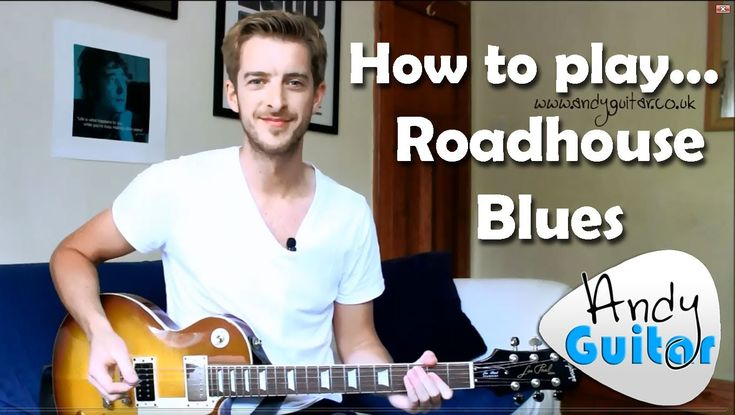 how to play roadhouse blues on guitar
